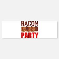 Bacon Party Bumper Bumper Bumper Sticker