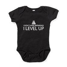 I Dont Have Birthdays I Level Up Baby Bodysuit