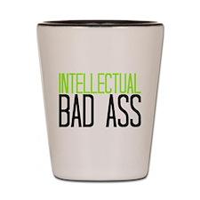 INTELLECTUAL BAD ASS Shot Glass