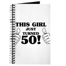This Girl Just Turned 50! Journal