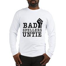 bad spellers untie Long Sleeve T-Shirt
