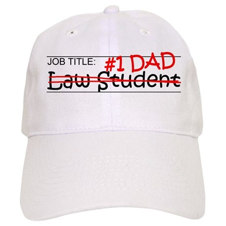 Job Dad Law Student Cap