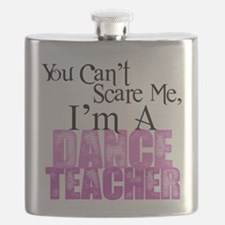 You Cant Scare Me, Dance Teacher Flask