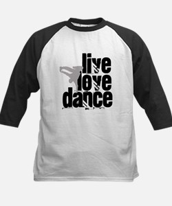 Live, Love, Dance Baseball Jersey