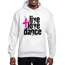 Live, Love, Dance with Ballerina Hoodie