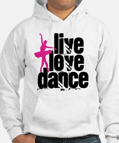 Live, Love, Dance with Ballerina Hoodie