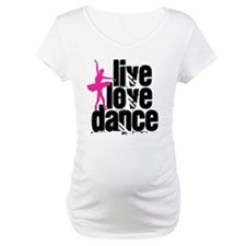 Live, Love, Dance with Ballerina Shirt