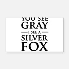 You See Gray, I See a Silver Fox Rectangle Car Mag