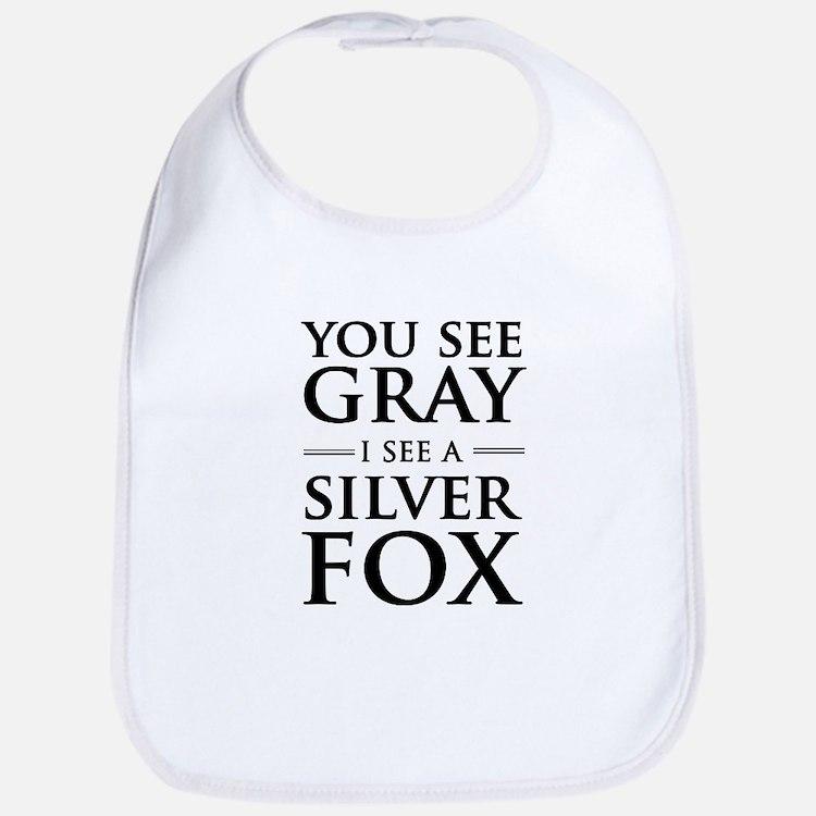 You See Gray, I See a Silver Fox Bib