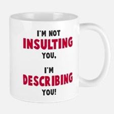 Not insulting Mugs