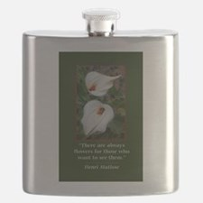 There are Always Flowers Flask