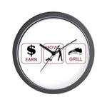 Earn. Mow. Grill. Wall Clock