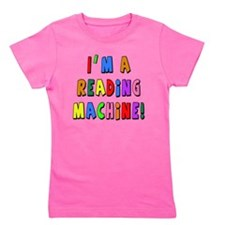 Im a Reading Machine Girl's Tee