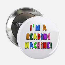 """Im a Reading Machine 2.25"""" Button"""