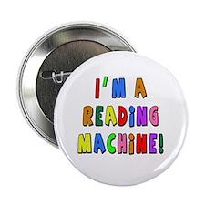 "Im a Reading Machine 2.25"" Button (100 pack)"