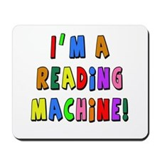 Im a Reading Machine Mousepad