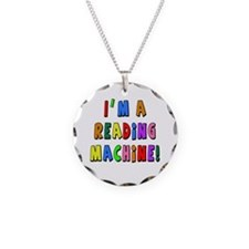 Im a Reading Machine Necklace Circle Charm