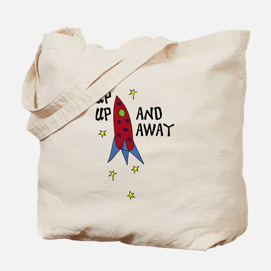up up AND AWAY Tote Bag