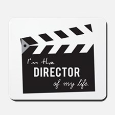 Director of my life Quote Clapperboard Mousepad