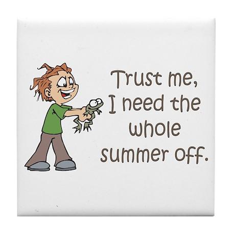 Summer Off Teachers Tile Coaster