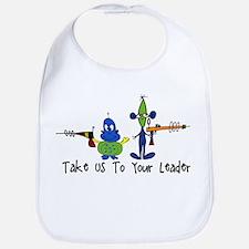 Take us to your leader Bib