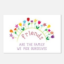 Friends are the Family we pick ourselves Postcards