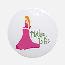 Mother To Be Ornament (Round)