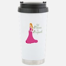 The Princess Is Pregnant! Travel Mug