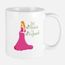 The Princess Is Pregnant! Mugs