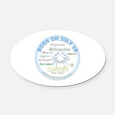July 10th Birthday - Cancer Person Oval Car Magnet