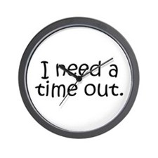 I need a time out! Wall Clock