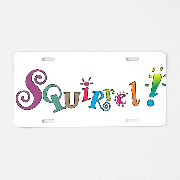 Squirrel! Aluminum License Plate