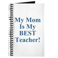 My Mom Is My Best Teacher Journal