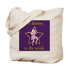 Dancing On The Inside Tote Bag