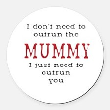 Outrun The Mummy 3 Round Car Magnet