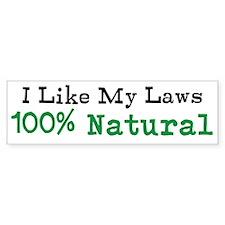 100 Percent Natural Bumper Bumper Sticker