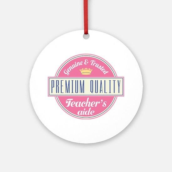 Teacher's Aide Ornament (Round)