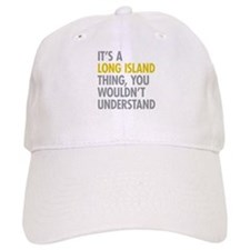 Long Island NY Thing Baseball Cap