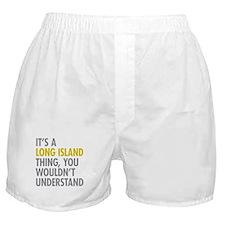 Long Island NY Thing Boxer Shorts