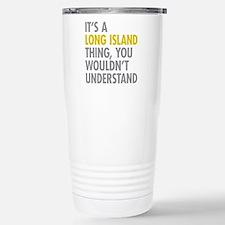Long Island NY Thing Stainless Steel Travel Mug