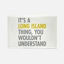 Long Island NY Thing Rectangle Magnet