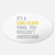 Long Island NY Thing Decal