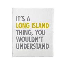 Long Island NY Thing Throw Blanket