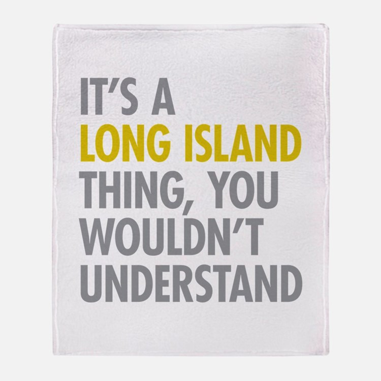Long Island NY Thing Throw Blanket