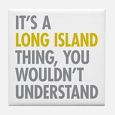 Long Island NY Thing Tile Coaster