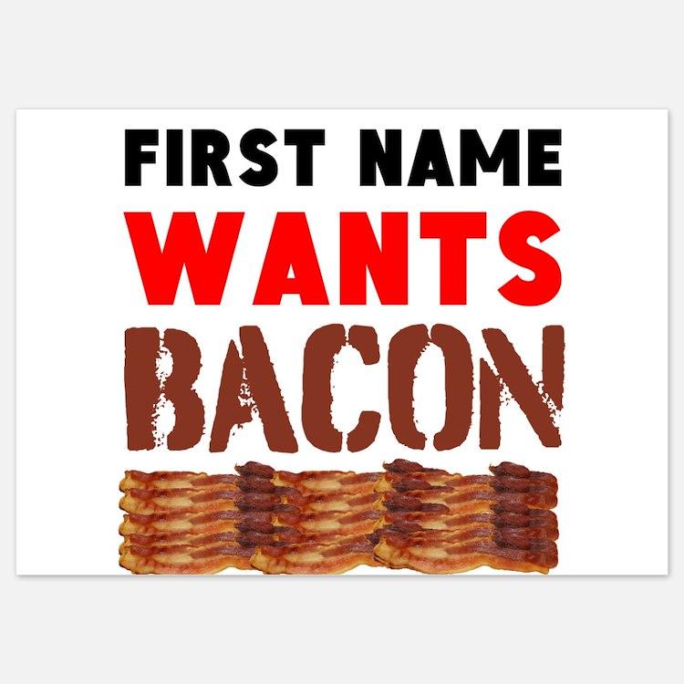 Wants Bacon Invitations
