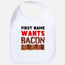 Wants Bacon Bib