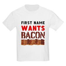 Wants Bacon T-Shirt