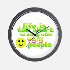 Life's too short Wall Clock