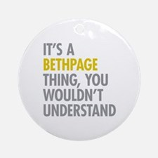 Its A Bethpage Thing Ornament (Round)